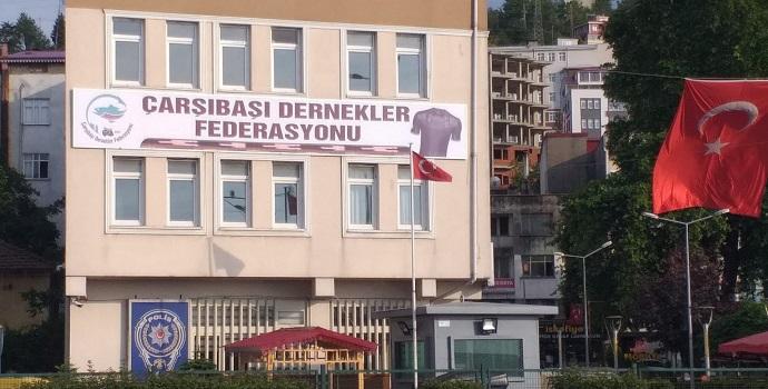 Çarşıbaşı Dernekler Federasyonu kuruldu