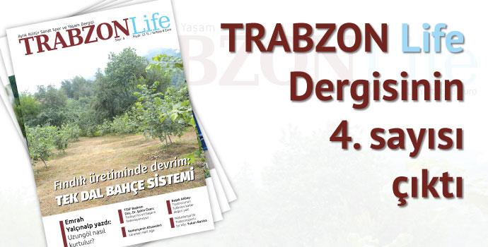 TRABZON Life 4. Sayısını çıkardı