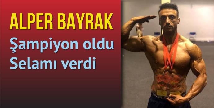Trabzonlu vücut geliştirmeci şampiyon oldu, selamını verdi