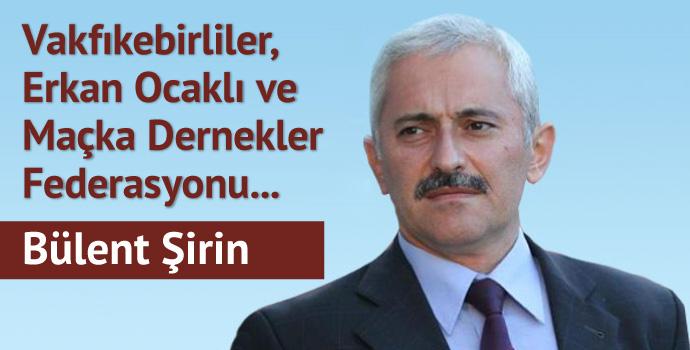 Vakfıkebirliler, Erkan Ocaklı ve Maçka Dernekler Federasyonu...