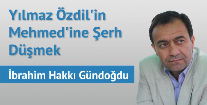 Yılmaz Özdil'in Mehmed'ine Şerh Düşmek