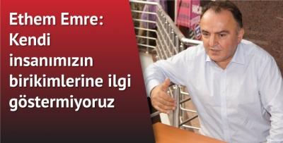 Hollanda-Türkiye Ticaret Odası Başkanı Ethem Emre:Trabzon Avrupa'yı çok ihmal ediyor