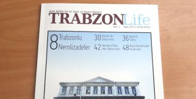 TRABZON Life dergisi yayın hayatına başladı.