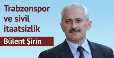 Trabzonspor ve sivil itaatsizlik